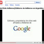 Videos en español de la misma Google que le enseñan a ganar dinero online con Google Adsense