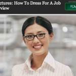 Como ir vestido a una entrevista de trabajo para tener más probabilidades de obtener el empleo