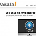 Wazala, una tienda virtual gratis para vender productos físicos o digitales en tu blog o website