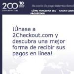 2Checkout una alternativa para un sistema de pagos para vender productos por internet y recibir dinero