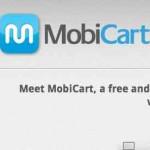 Mobicart, para crear tu tienda online o virtual de tu idea de negocios pero para teléfonos inteligentes o smartphones