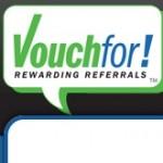 Vouchfor un website para implementar una estrategia de clientes referidos por los mismos clientes para ganar más dinero