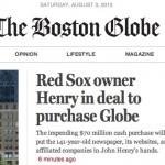 Dueño de las medias rojas compra el diario Boston Globe en una baratija, el negocio en crisis de los periódicos