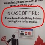En caso de incendio, dejar el edificio antes de postearlo en las redes sociales